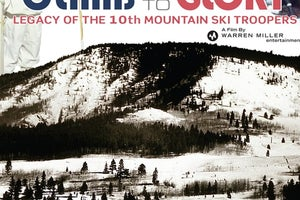 Climb to Glory: Legacy of the 10th Mountain Ski Troopers